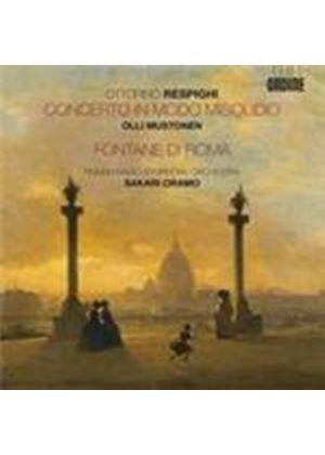 Respighi: Concerto in modo misolidio; Fontane di Roma (Music CD)