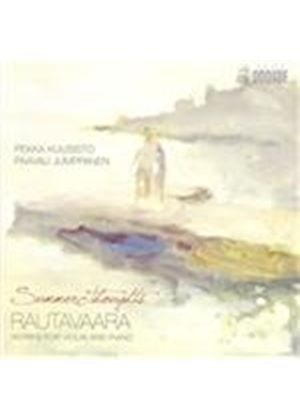 Summer Thoughts: Rautavaara Works for Violin and Piano (Music CD)