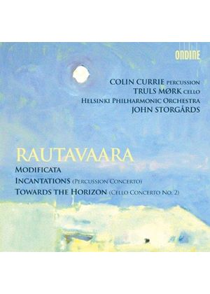 Rautavaara: Modificata; Incantations; Toward the Horizon (Music CD)
