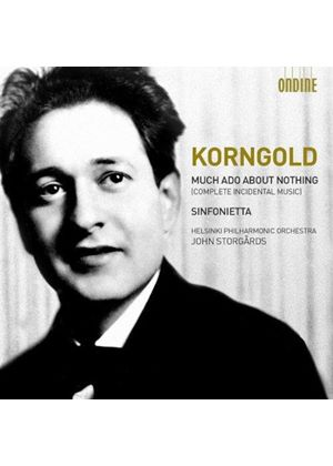 Erich Wolfgang Korngold: Much Ado About Nothing (Music CD)