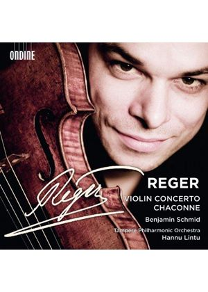 Max Reger: Violin Concerto; Chaconne (Music CD)