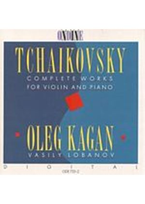 Pyotr Ilyich Tchaikovsky - Complete Works For Violin And Piano (Kagan, Lobanov) (Music CD)