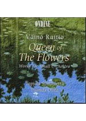 Vaino Raitio - Queen Of The Flowers - Works For Small Orchestra (Ollila/TS) (Music CD)