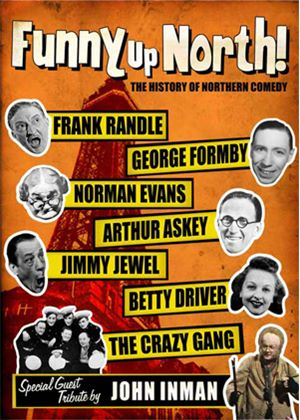 Funny Up North: The History Of Northern Comedy