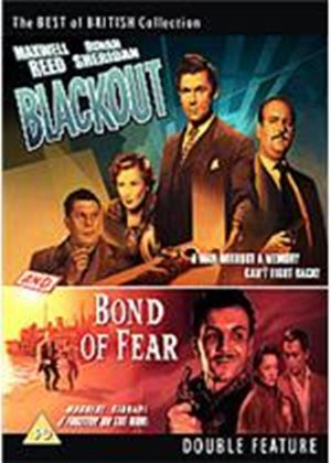 Blackout / Bond Of Fear