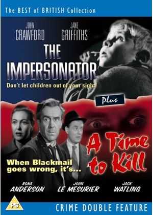A Time To Kill / The Impersonator