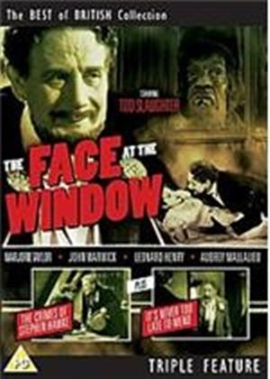 Tod Slaughter - A Face at the Window / The Crimes of Stephen Hawke/ It's Never too Late to Mend