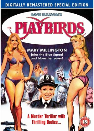 The Playbirds - Ft Extra Mary Millington's World Striptease Extravaganza (Digitally Remastered Special Edition)