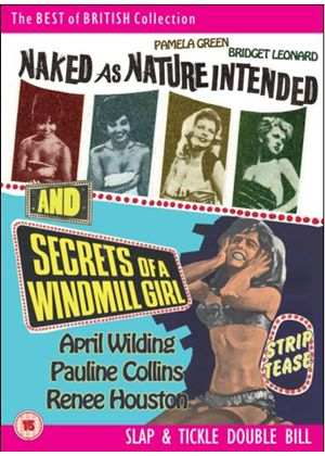 Naked As Nature Intended & Secrets Of A Windmill Girl
