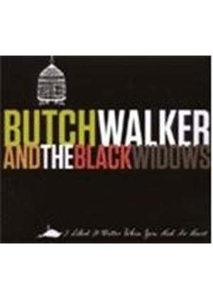 Butch Walker & The Black Widows - I Liked It Better When You Had No Heart (Music CD)