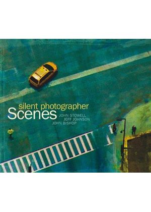 Scenes - Silent Photographer (Music CD)