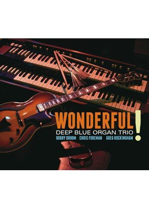 Deep Blue Organ Trio - Wonderful! (Music CD)