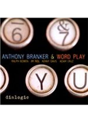 Anthony Branker & Word Play - Dialogic (Music CD)