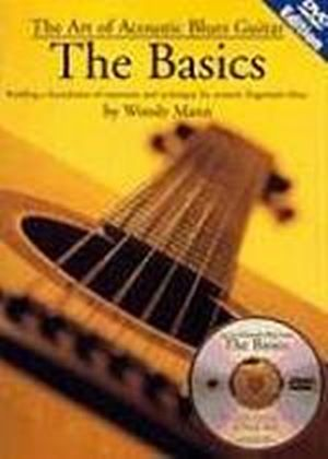 Art Of Acoustic Blues Guitar, The: The Basics (DVD And Book)