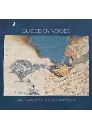 Guided By Voices - Half Smiles Of The Decomposed (Music CD)