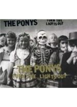 The Ponys - Turn The Lights Out (Music CD)