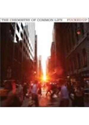 Fucked Up - Chemistry Of Common Life, The (Music CD)