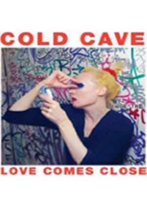 Cold Cave - Love Comes Close (Music CD)