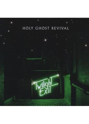 Holy Ghost Revival - Twilight Exit (Music CD)
