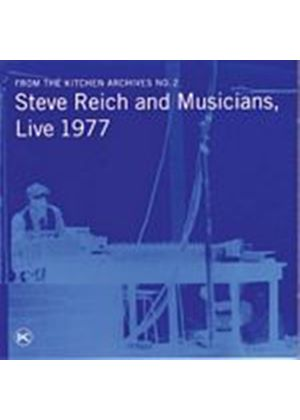 Steve Reich - Steve Reich And Musicians - Live 1977 From The Kitchen... (Music CD)