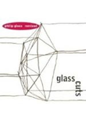 Various Artists - Glass Cuts (Remixed By Philip Glass)