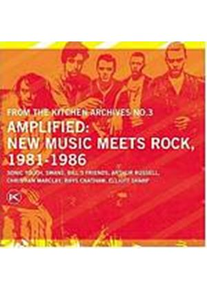 Various Artists - From The Kitchen Archives No. 3 - Amplified: 1981 - 1986 (Music CD)