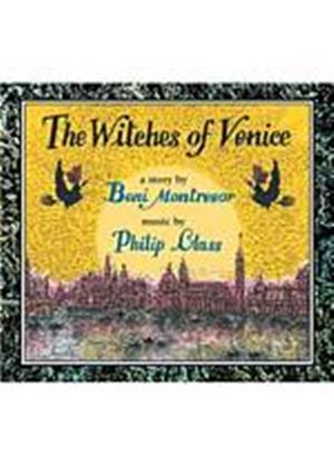 Philip Glass - The Witches Of Venice [And Book] (Music CD)