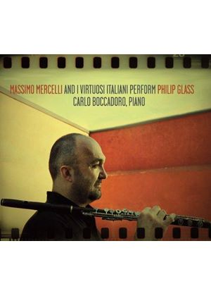 Massimo Mercelli and I Virtuosi Italiani perform Philip Glass (Music CD)