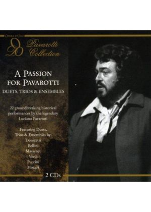 Passion for Pavarotti: Duets & Trios & Ensembles (Music CD)
