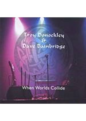 Dave Bainbridge / Troy Donockley - Dave Bainbridge And Troy Donockley - When Worlds Collide (Music CD)