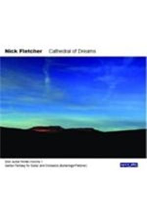 Nick Fletcer - Cathedral Of Dreams (Music CD)