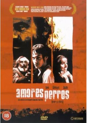 Amores Perros (Loves a Bitch)