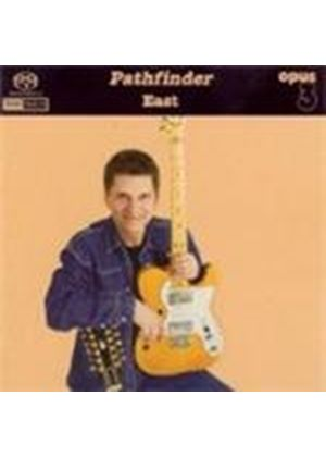 East (2) - Pathfinder [SACD]