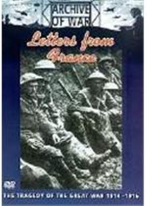 Letters From France - The Western Front 1916-1918
