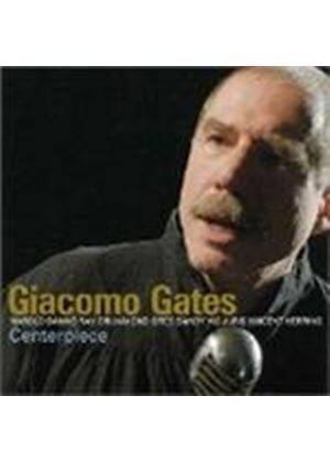 Giacomo Gates - Centerpiece [US Import]
