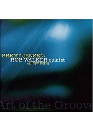 Brent Jensen And Rob Walker - Art Of The Groove [US Import]