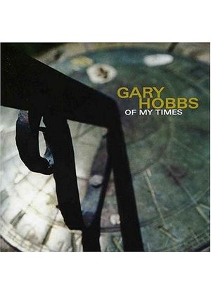 Gary Hobbs - Of My Times [US Import]
