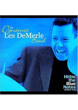 Dynamic Les Demerle Band - Hittin The Blues Notes 2 [US Import]