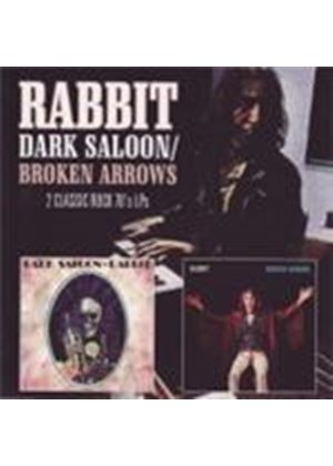 Rabbit - Dark Saloon/Broken Arrows (Music CD)