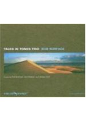 Tales In Tones Trio - Sub Surface