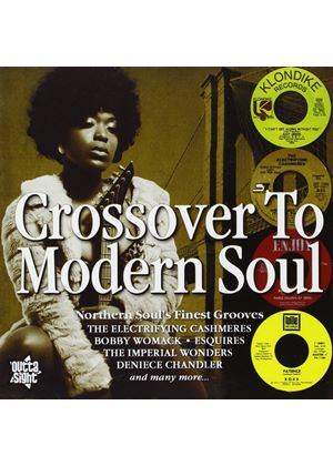 Crossover to Modern Soul: Northern Soul's Finest Grooves