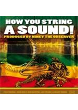 Various Artists - How You String A Sound (Music CD)