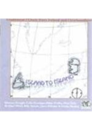 Various Artists - Island To Island (Traditional Music From Ireland To Newfoundland)