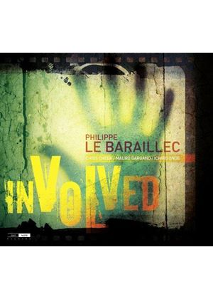 Philippe Le Baraillec - Involved (Music CD)