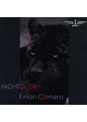 Kirlian Camera - Nightglory (Music CD)