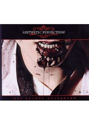 Aesthetic Perfection - All Beauty Destroyed (Music CD)