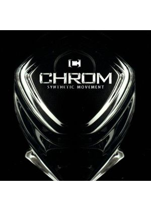 Chrom - Synthetic Movement (Music CD)