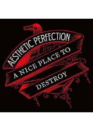 Aesthetic Perfection - Nice Place To Destroy (Music CD)