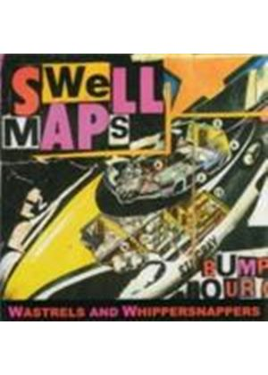 Swell Maps - Wastrels & Whippersnappers (Music CD)