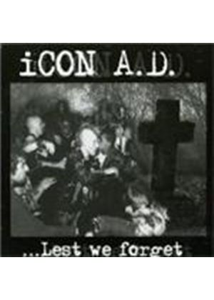 Icon A.d - Lest We Forget (Music Cd)